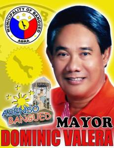 "Mayor Elect Dominc Valera's battlecrys ""Asenso Bangued"""